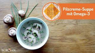Pilzcreme-Suppe mit Omega-3